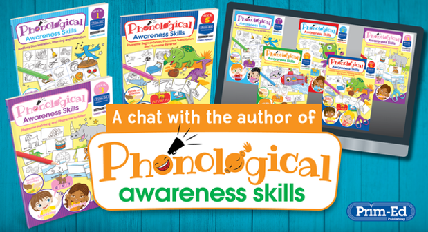 Phonological Awareness Skills - A chat with the author