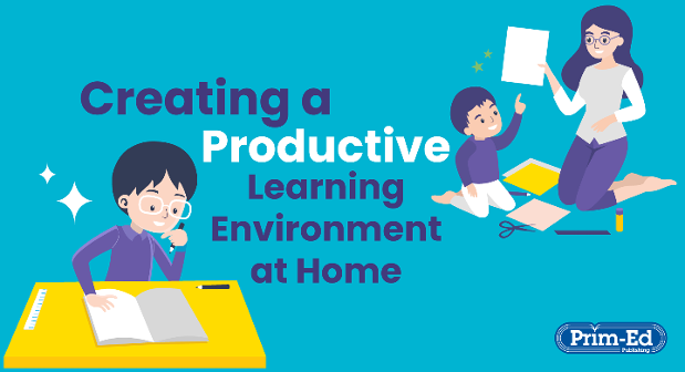 Creating a productive learning environment at home