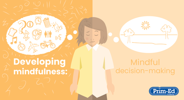 Developing mindfulness - Decision-making