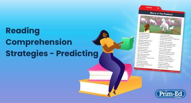 Connect Knowledge to Comprehension with a Predicting Strategy