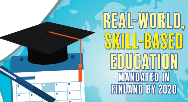 Real-world, skill-based education mandated in Finland by 2020!