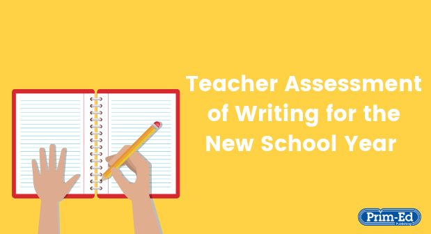 Teacher Assessment of Writing for the New School Year